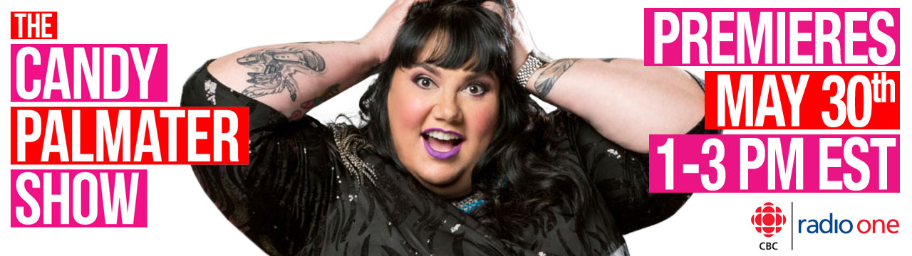 The Candy Palmater Show premieres on CBC Radio One on May 30th, 1-3 pm EST