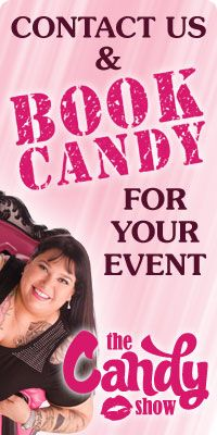Contact us and book Candy for your event!